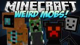 Weird Mobs Mod 1.7.10 Download