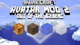 Avatar 2 Out Of The Iceberg Mod 1.12.2/1.11.2 Download