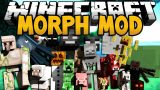 Morphing Mod 1.12.2/1.7.10 Download