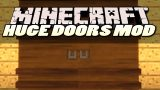 Big Doors Mod 1.10.2/1.7.10 Download
